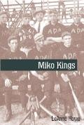 Miko Kings An Indian Baseball Story