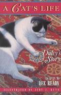 Cat's Life Dulcy's Story