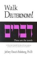 Walk Deuteronomy!: A Messianic Jewish Devotional Commentary