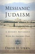 Messianic Judaism A Modern Movement With an Ancient Past