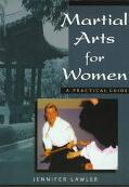 Martial Arts for Women A Practical Guide