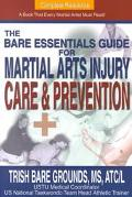 Bare Essentials Guide for Martial Arts Injury Prevention and Care