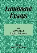 Landmark Essays on American Public Address