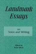 Landmark Essays on Voice and Writing
