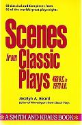 Scenes from Classic Plays 468 B.C. to 1970 A.D.