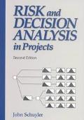 Risk and Decision Analysis in Projects