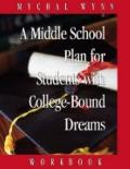 Middle School Plan for Students With College-bound Dreams
