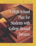 High School Plan for Students With College-bound Dreams Workbook