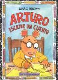 Arturo Escribe UN Cuento/Arthur Writes a Story