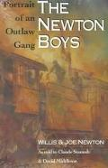 Newton Boys Portrait of an Outlaw Gang