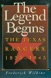 Legend Begins: The Texas Rangers, 1823-1845