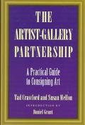 Artist-Gallery Partnership A Practical Guide to Consigning Art