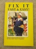 Fix It Fast & Easy!: America's Master Handyman Answers the Most Asked