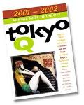 Tokyo Q 2001-2002: Annual Guide to the City