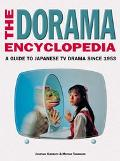 Dorama Encyclopedia A Guide to Japanese TV Drama Since 1953