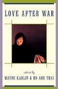 Love After War Contemporary Fiction from Vietnam
