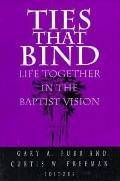 Ties That Bind Life Together in the Baptist Vision