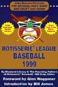 Rotisserie League Baseball 1999: The Official Rule Book and Draft Day Guide - Diamond Librar...