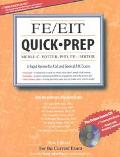 Fe/Eit Quick Prep A Rapid Review for the A.M. and General P.M. Tests