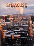 Greater Syracuse: Center of an Empire (Urban Tapestry Series)