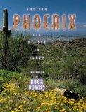 Greater Phoenix: The Desert in Bloom (Urban Tapestry Series)