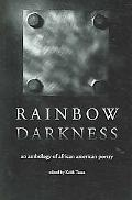 Rainbow Darkness An Anthology of African American Poetry