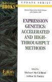 Expression Genetics Accelerated and High-Throughput Methods