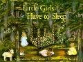 Little Girls Have to Sleep - Jim Muir - Paperback - BK&CSST