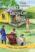 Ghost of the Chicken Coop Theater