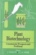 Plant Biotechnology Commercial Prospects and Problems