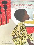 Ezra Jack Keats A Biography With Illustrations