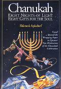 Chanukah Eight Nights of Light Eight Gifts for the Soul