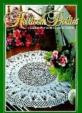 Heirloom Doilies; A Collection of Favorite Crochet Patterns