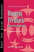 Ongoing Feedback How To Get It, How To Use It