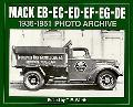 Mack Eb-Ec-Ed-Ee-Ef-Eg-De 1936 Through 1951 Photo Archive