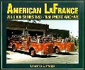 American Lafrance 700 & 800 Series 1953-1958 Photo Archives