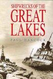 Shipwrecks of the Great lakes - Paul Hancock - Hardcover