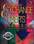 The Microsoft Exchange User's Handbook - Sue Mosher - Paperback