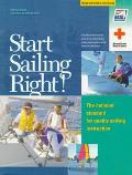 Start Sailing Right! The National Standard for Quality Sailing Instruction