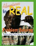 Adventures in Real Problem Solving Facilitating Creative Problem Solving With Primary Students