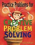 Practice Problems for Creative Problem Solving
