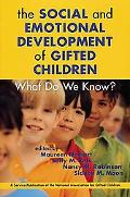 Social and Emotional Development of Gifted Children What Do We Know?