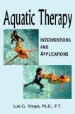 Aquatic Therapy Interventions and Applications