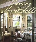 Dining At Monticello In Good Taste And Abundance