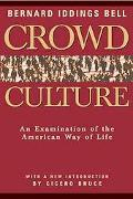 Crowd Culture An Examination of the American Way of Life
