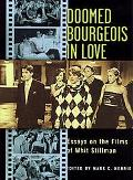 Doomed Bourgeois in Love Essays on the Films of Whit Stillman