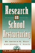 Research on School Restructuring