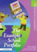 Example School Portfolio A Companion to the School Portfolio, a Comprehensive Framework for ...