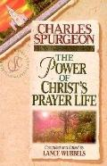 Power of Christ's Prayer Life