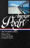 American Poetry: The Twentieth Century : E.E. Cummings to May Swenson (Library o
